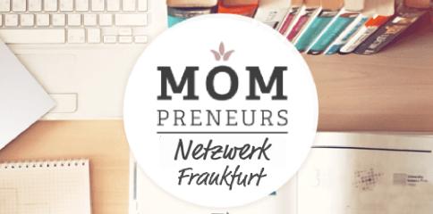 MomPreneurs Frankfurt